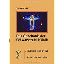Das Geheimnis der Schwarzwaldklinik