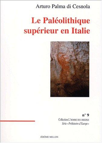 Le Paléolithique supérieur en Italie par Palma Di Cesnola