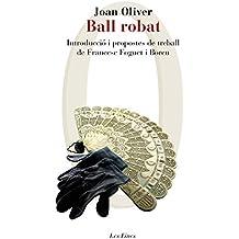 Ball robat: Introducció i propostes de treball de Francesc Foguet i Boreu (LES EINES)