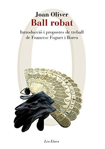 Ball robat: Introducció i propostes de treball de Francesc Foguet i Boreu (LES EINES) por Joan Oliver