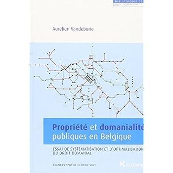 Propriété et Domanialite Publiques en Belgique