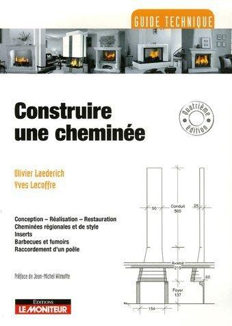 Construire une cheminée de Olivier Laederich (30 novembre 2006) Broché
