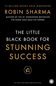 Little Black Book for Stunning Success by [Sharma, Robin ]