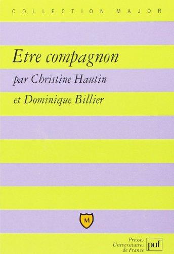 Etre compagnon par Christine Hautin