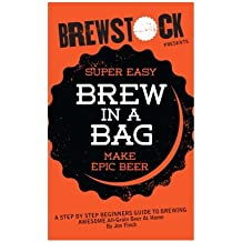 Brew in a Bag: Make AWESOME All-Grain Beer At Home