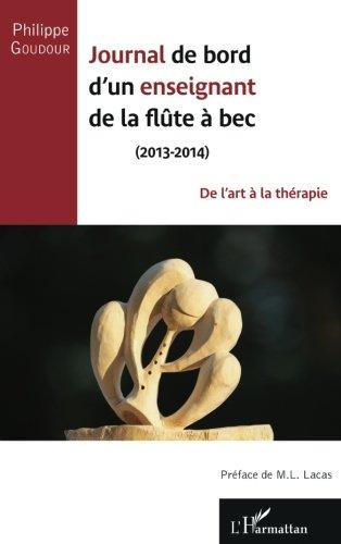 Journal de bord d'un enseignant de la flûte à bec (2013-2014) par Philippe Goudour