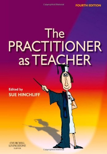 The Practitioner as Teacher, 4e (2009-03-27)