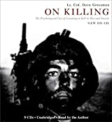 [On Killing: The Psychological Cost of Learning to Kill in War and Society] (By: Lt Col Dave Grossman) [published: June, 2009]