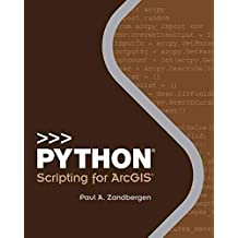 [(Python Scripting for ArcGIS)] [Edited by Paul A. Zandbergen] published on (February, 2015)
