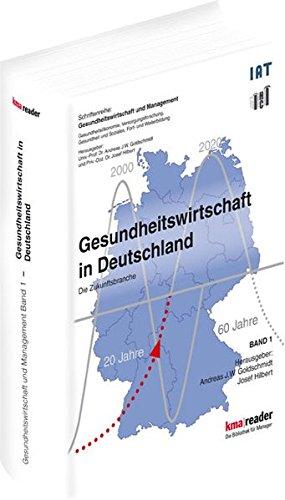 Gesundheitswirtschaft in Deutschland: Die Zukunftsbranche