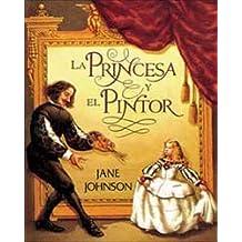 Princesa y el pintor, la (NO FICCION INFANTIL)