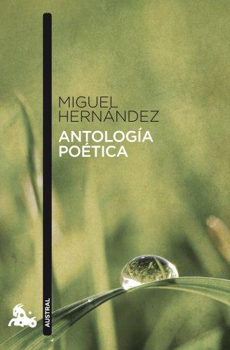 Antología poética (Poesía) por Miguel Hernández