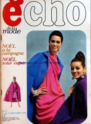 ECHO DE LA MODE [No 51] du 11/12/1966 - NOEL A LA CAMPAGNE - NOEL SOUS CAPES
