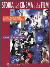 Storia del cinema e dei film. Dalle origini ad oggi. Per le Scuole superiori