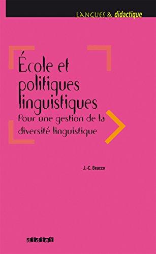 Ecole et politiques linguistiques - Livre