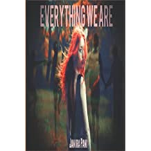 Everything We Are: Tutto ciò che siamo