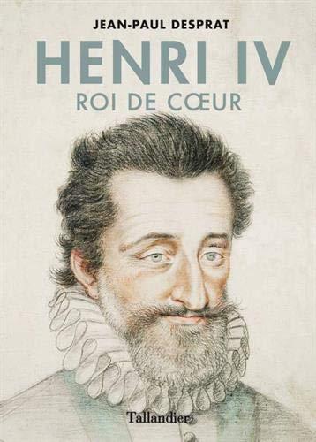 Henri IV - Roi de cœur