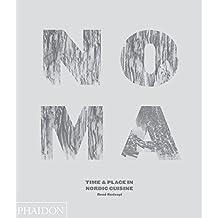 NOMA - Zeit und Ort in der nordischen Küche