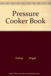 The Pressure Cooker Book