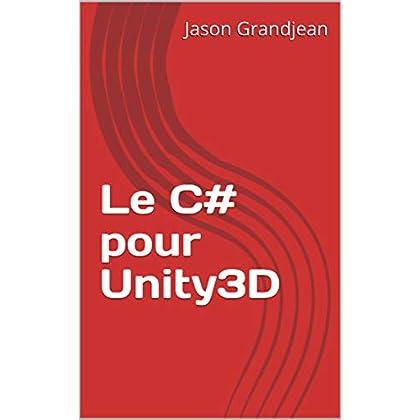 Le C# pour Unity3D
