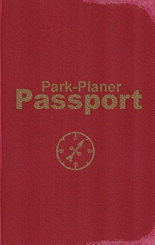 Park-Planer Passport - Mein Reisedokument für die Disney-Parks: Checklisten, Erinnerungen, Herausforderungen für: Disneyland Resort, Walt Disney World Resort, Disneyland Paris (Reisedokument)