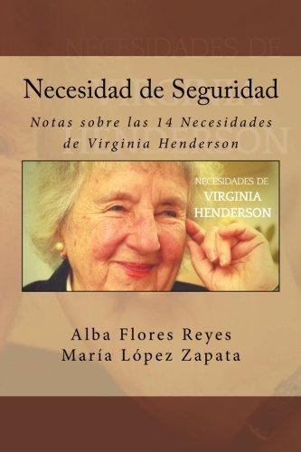 Necesidad de Seguridad: Notas sobre las 14 Necesidades de Virginia Henderson: Volume 9