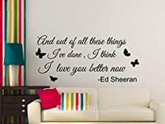 Idea Regalo - adesivo murale camera da letto Ed Sheeran I Love You Better Now Testi Canzoni Wall Art Stickers Casa Fai da te Decorazione Decor per soggiorno