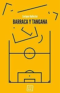 Barraca y tangana par Enrique Ballester