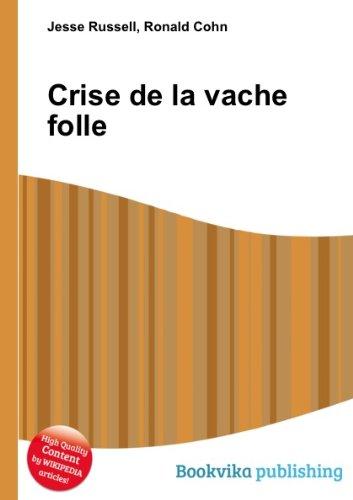 La crise de la vache folle par S. Petitjean