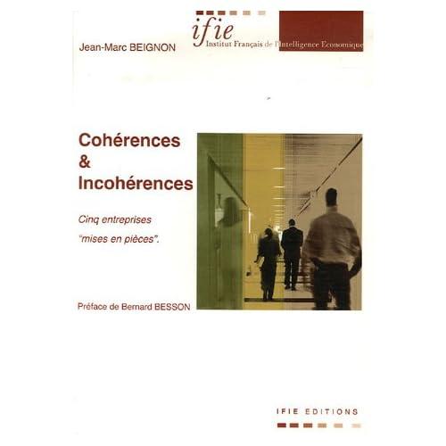 Cohérences et incohérences : Cinq entreprises 'mises en pièces'