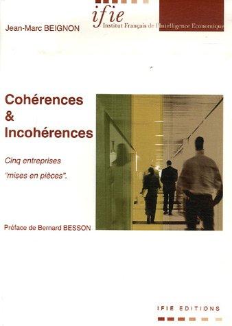 Cohérences et incohérences : Cinq entreprises mises en pièces