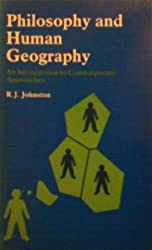 Philosophy and Human Geography: An Introduction to Contemporary Approaches