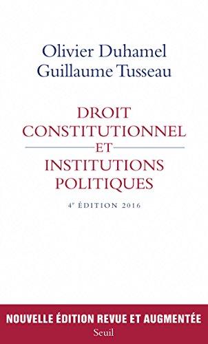 Droit constitutionnel et institutions politiques (H.C. ESSAIS) par Olivier Duhamel