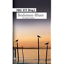 Bodensee-Blues: Stafetten-Krimi (Kriminalromane im GMEINER-Verlag)