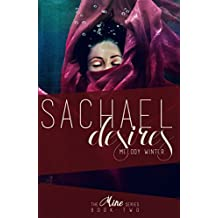 Sachael Desires (Mine Series Book 2)