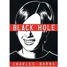 [(Black Hole)] [Author: Charles Burns] published on (October, 2005)