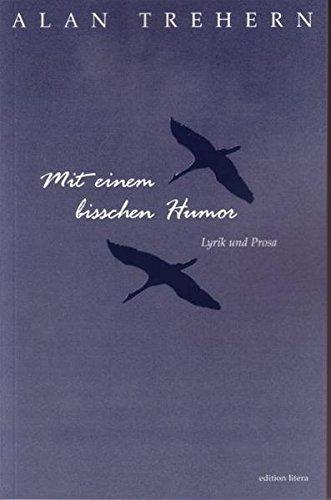 Mit einem bisschen Humor: Lyrik und Prosa (edition litera)
