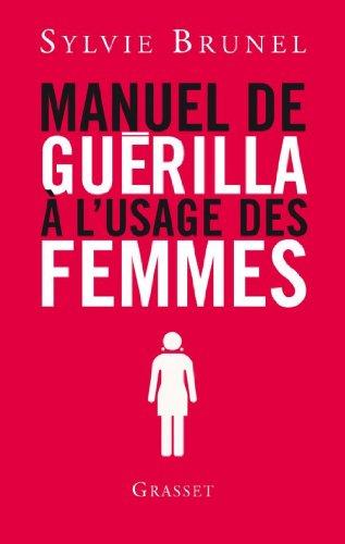 Manuel de guérilla à l'usage des femmes (Doc...