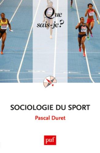 Sociologie du sport par Pascal Duret