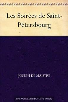 Les Soirées de Saint-Pétersbourg par [de Maistre, Joseph]