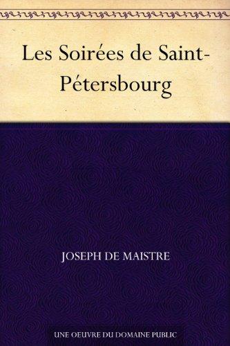 Couverture du livre Les Soirées de Saint-Pétersbourg