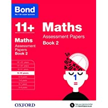 Bond 11+: Maths: Assessment Papers: 9-10 years Book 2