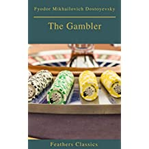 The Gambler (Feathers Classics) (English Edition)