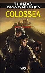 Thomas Passe-Mondes T3 - Colossea