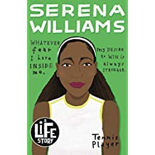 A Life Story: Serena Williams (English Edition)