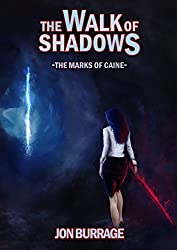 The Walk of Shadows (The Marks of Caine Book 1)
