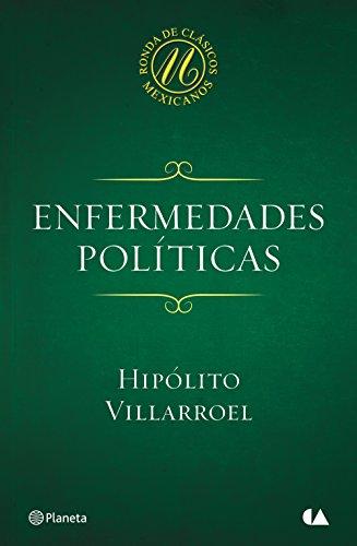 Enfermedades políticas por Hipólito Villarroel