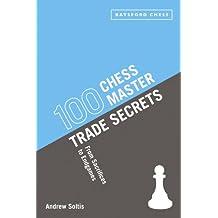 100 Chess Master Trade Secrets