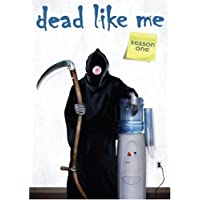 Dead Like Me: The Complete First Season