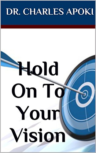 Hold On To Your Vision book cover